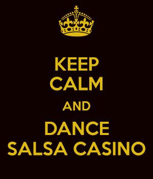 keep-calm-and-dance-salsa-casino